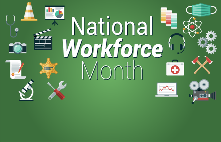 September is National Workforce Month!